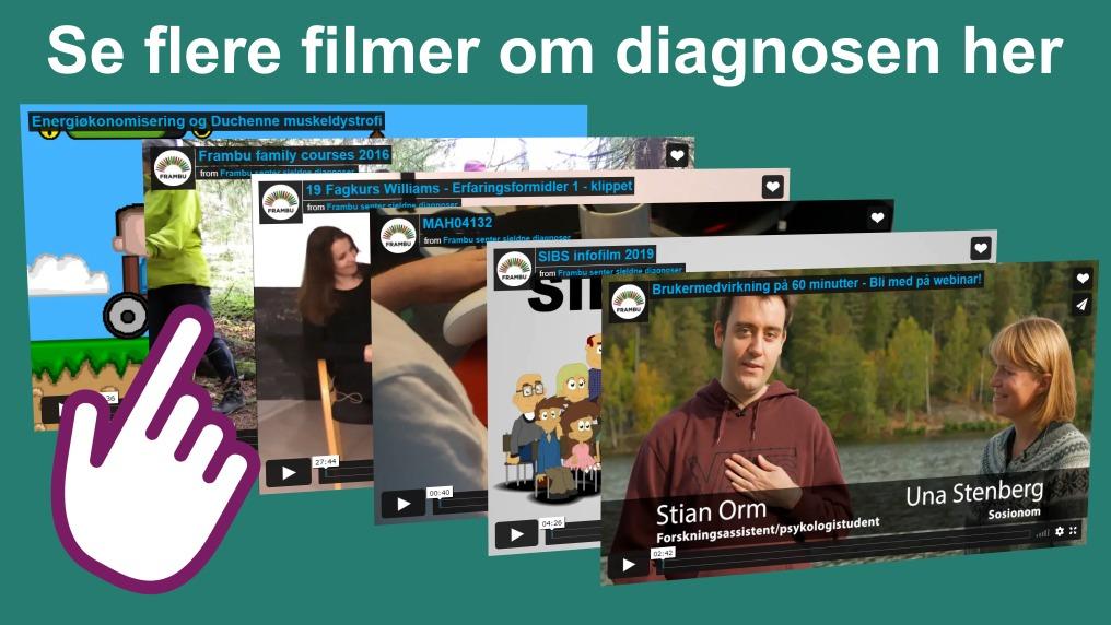 Se flere videoer om diagnosen her