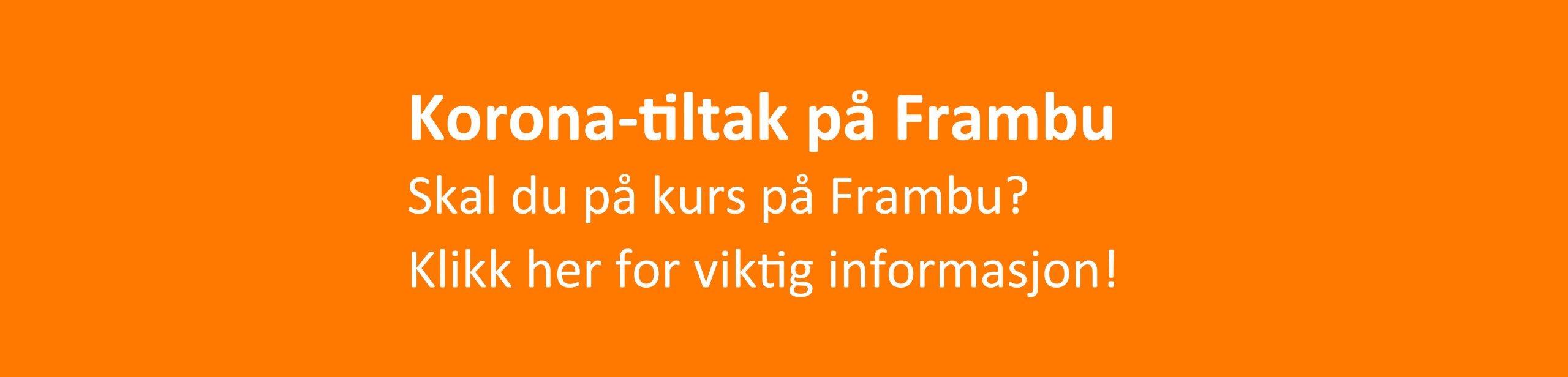 Informasjon om korona-tiltak på Frambu